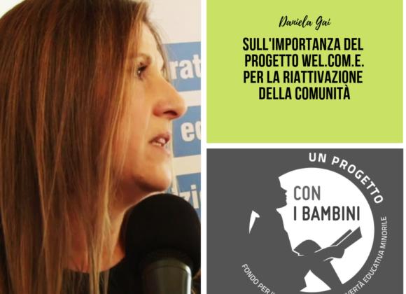Daniela Gai sul progetto Welcome e la Comunità
