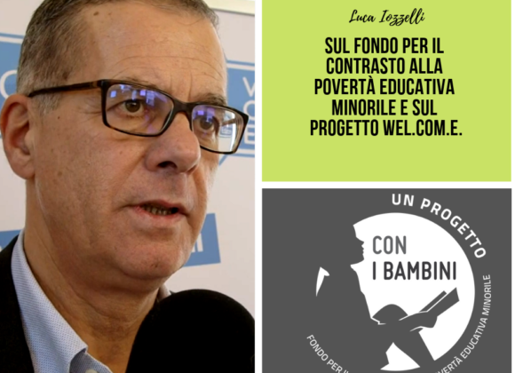 Luca Iozzelli – Presidente Fondazione Caript – sul progetto Welcome