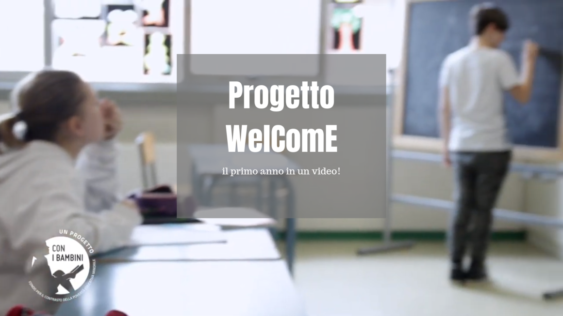 Il video racconto a conclusione del primo anno di progetto Welcome!