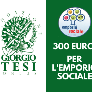 Fondazione Giorgio Tesi dona 300 euro all'Emporio Sociale