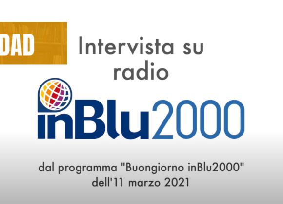 Intervista su Radio InBlu2000 per SOS DAD
