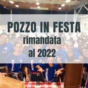Pozzo in Festa rimandata al 2022
